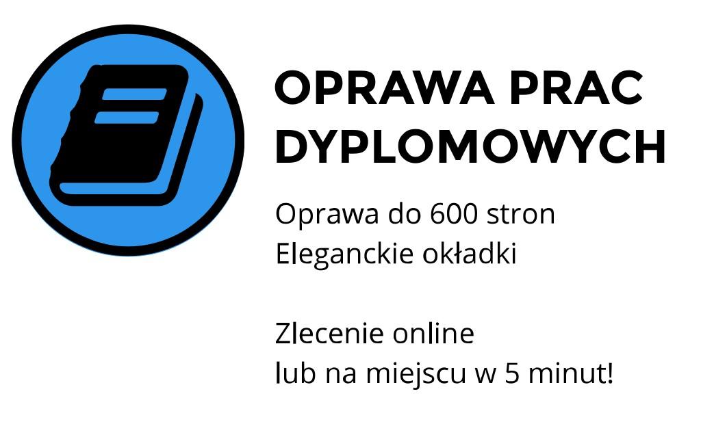oprawa prac dyplomowych cena Kraków Staszica