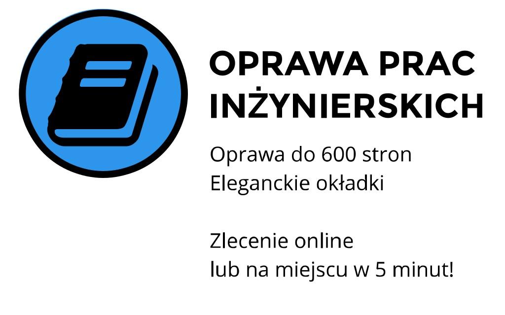 oprawa prac inżynierskich cena Kraków Staszica